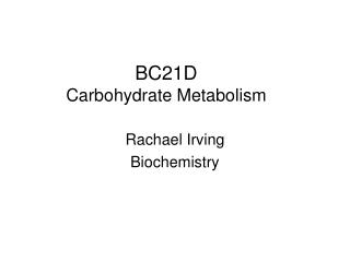 BC21D Carbohydrate Metabolism