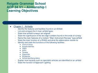 Reigate Grammar School ACP 34 V1 – Airmanship I Learning Objectives