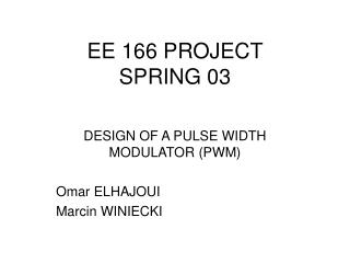 EE 166 PROJECT  SPRING 03