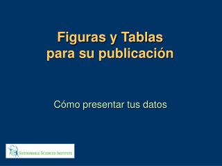 Figuras y Tablas para su publicación