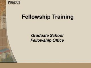 Fellowship Training