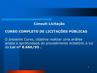 Consult Licitação CURSO COMPLETO DE LICITAÇÕES PÚBLICAS