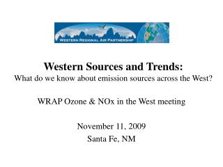 Western Sources and Trends: What do we know about emission sources across the West?