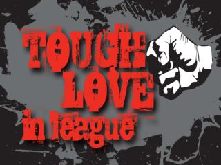 Tough Love in League…. Curbing Violence in Our Game