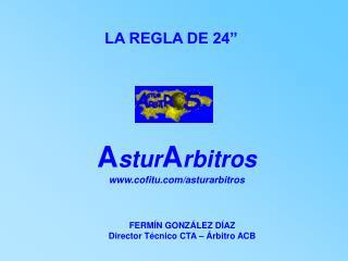 """LA REGLA DE 24"""""""