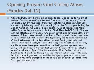 Opening Prayer: God Calling Moses (Exodus 3:4-12)