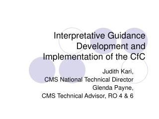 Interpretative Guidance Development and Implementation of the CfC