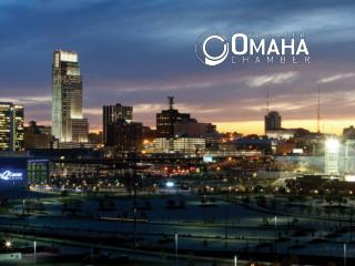 We are  the  Greater Omaha Chamber