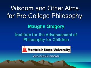 Wisdom and Other Aims for Pre-College Philosophy