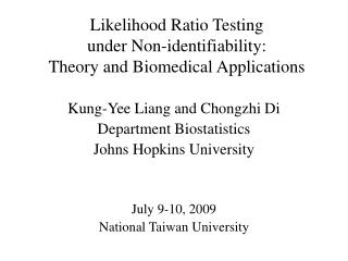 Likelihood Ratio Testing  under Non-identifiability:  Theory and Biomedical Applications