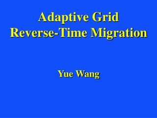 Adaptive Grid   Reverse-Time Migration