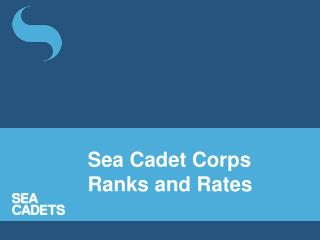 Sea Cadet Corps Ranks and Rates