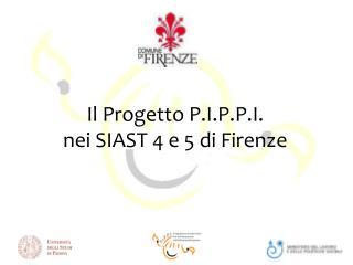 Il Progetto P.I.P.P.I.  nei SIAST 4 e 5 di Firenze