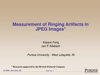 Measurement of Ringing Artifacts in JPEG Images*