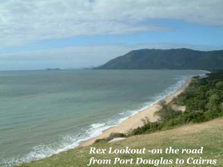 Rex Lookout -on the road from Port Douglas to Cairns