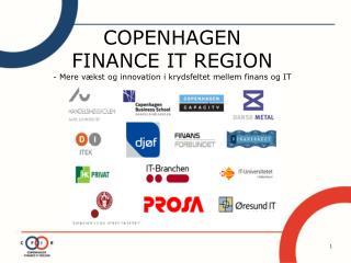 COPENHAGEN  FINANCE IT REGION - Mere vækst og innovation i krydsfeltet mellem finans og IT