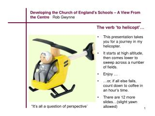 Developing the Church of England's Schools � A View From the Centre    Rob Gwynne
