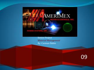 Senior Project Material Management By: Carman Babin