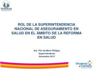 ROL DE LA SUPERINTENDENCIA NACIONAL DE ASEGURAMIENTO EN SALUD EN EL ÁMBITO DE LA REFORMA EN SALUD
