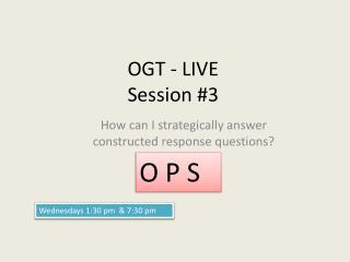 OGT - LIVE Session  #3