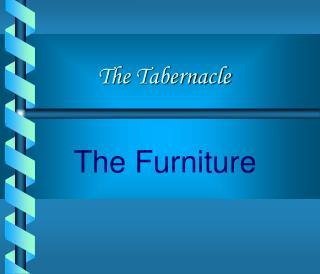 The Furniture