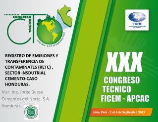Msc.  Ing. Jorge Bueso Cementos del Norte, S.A. Honduras