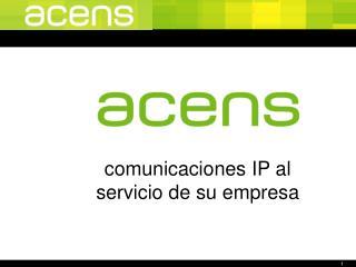 comunicaciones IP al servicio de su empresa