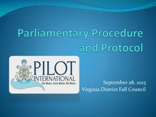 Parliamentary Procedure  and Protocol