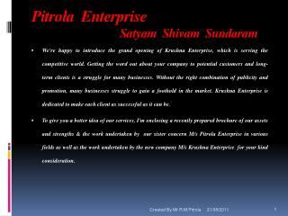 Pitrola  Enterprise Satyam   Shivam Sundaram