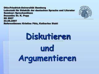 Diskutieren  und Argumentieren