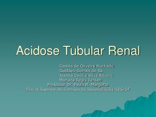 Acidose Tubular Renal