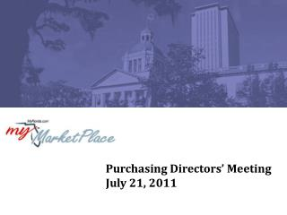 Purchasing Directors' Meeting July 21, 2011