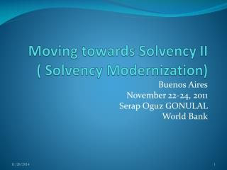 Moving towards Solvency II  ( Solvency Modernization)