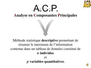 A nalyse en  C omposantes  P rincipales