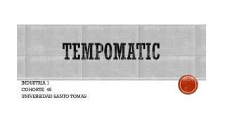 TEMPOMATIC