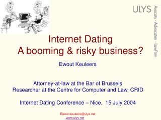 Internet Dating A booming & risky business?