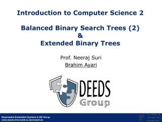 Introduction to Computer Science 2  Balanced Binary Search Trees (2) & Extended Binary Trees