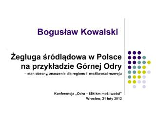 Boguslaw Kowalski