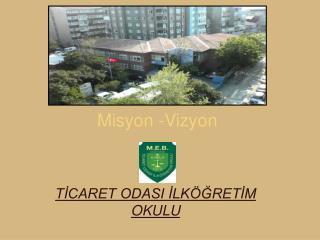 Misyon -Vizyon