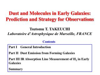Dust and Molecules in Early Galaxies:  Prediction and Strategy for Observations