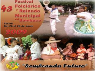 VIERNES 26 DE JUNIO El día de la Cultura y las Tradiciones Huilenses
