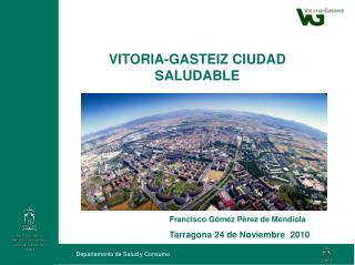 VITORIA-GASTEIZ CIUDAD SALUDABLE