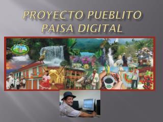 Proyecto Pueblito Paisa Digital