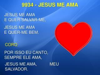 9934 - JESUS ME AMA