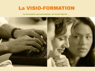 La VISIO-FORMATION