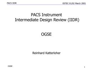 PACS Instrument   Intermediate Design Review (IIDR)