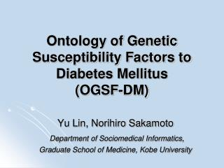 Ontology of Genetic Susceptibility Factors to Diabetes Mellitus  (OGSF-DM)