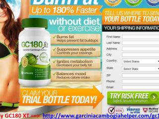 Burn Extra Fat By GC180 XT