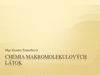 Chémia makromolekulových látok