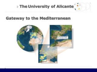 Gateway to the Mediterranean